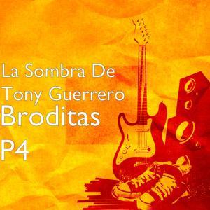Broditas, Pt. 4