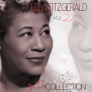 Ella Fitzgerald Jazz Collection, Vol. 27