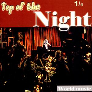 Top of the Night, Vol. 1