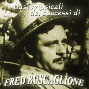 Basi musicali Fred Buscaglione