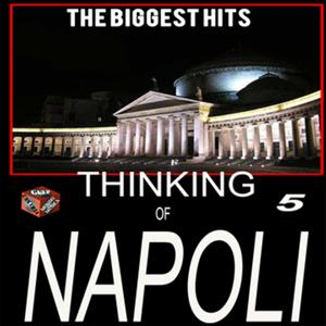 Thinking of Napoli, Vol. 5 (The Biggest Hits)