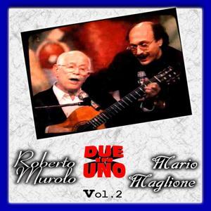 Due in uno: Mario Maglione, Roberto Murolo, Vol. 2