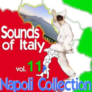 Sounds of Italy: Napoli Collection, Vol. 11
