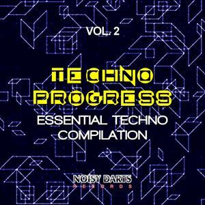 Techno Progress, Vol. 2 (Essential Techno Compilation)