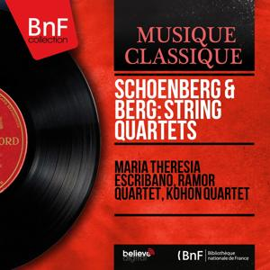 Schoenberg & Berg: String Quartets (Mono Version)