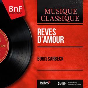 Rêves d'amour (Mono Version)