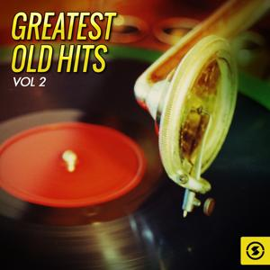 Greatest Old Hits, Vol. 2