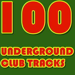 100 Underground Club Tracks