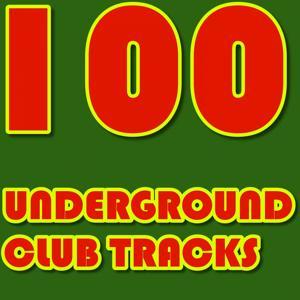 100 Underground Club Tracks