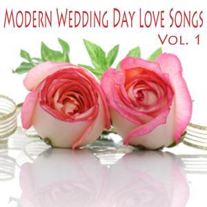 Modern Wedding Day Love Songs, Vol. 1