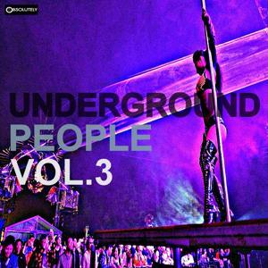 Underground People, Vol. 3