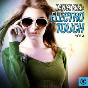 Dance Feel: Electro Touch, Vol. 4