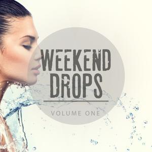 Weekend Drops, Vol. 1 (Ultimate Fresh House Beats)