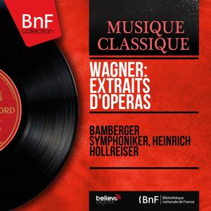 Wagner: Extraits d'opéras (Mono Version)