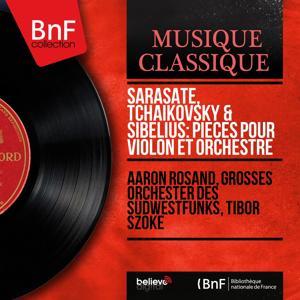 Sarasate, Tchaikovsky & Sibelius: Pièces pour violon et orchestre (Stereo Version)