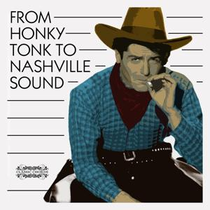 From Honky Tonk to Nashville Sound