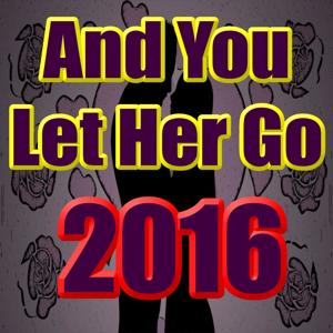 And You Let Her Go 2016 (Timba Mix)