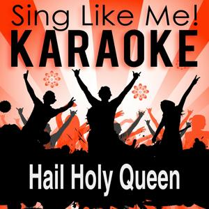 Hail Holy Queen (Karaoke Version with Guide Melody) (Originally Performed By Sister Act)