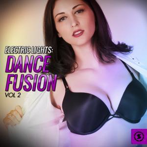 Electric Lights: Dance Fusion, Vol. 2