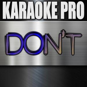 Don't (Originally Performed by Bryson Tiller) [Instrumental Version]