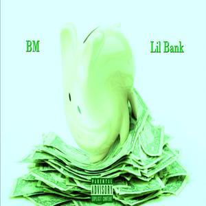 Lil Bank