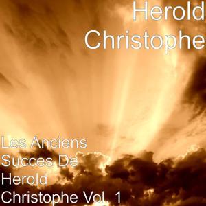 Les Anciens Succes de Herold Christophe, Vol. 1