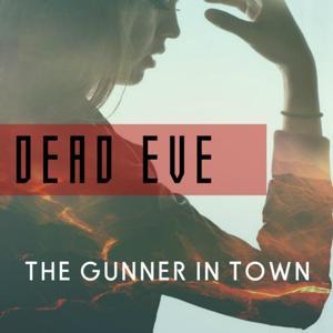 The Gunner in Town