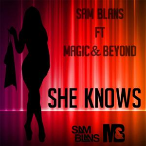 She Knows (feat. Magic & Beyond)