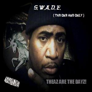 Theaz Are the Dayz!