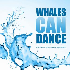 Whales Can Dance