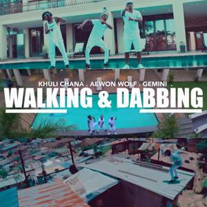 Walking & Dabbing