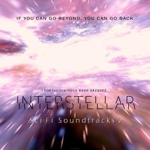 Interstellar: Sci·Fi Soundtracks 2