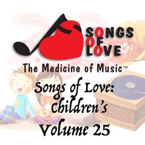 Songs of Love: Childrens, Vol. 25