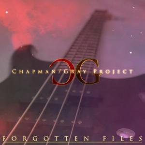 Chapman / Gray Project: Forgotten Files