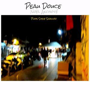 Peau douce (Plays Steve Swallow)