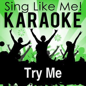 Try Me (Karaoke Version)