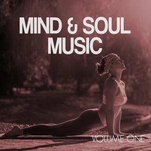 Mind & Soul Music (Ambient Sounds & Down Beats)