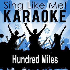 Hundred Miles (Karaoke Version)