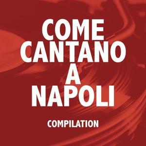 Come Cantano a Napoli