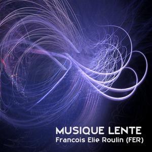 In Praise of Slowness (Musique lente)