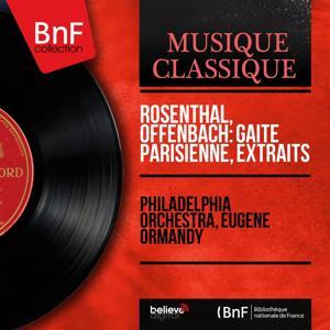 Rosenthal, Offenbach: Gaîté parisienne, extraits (Mono Version)