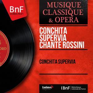 Conchita Supervía chante Rossini (Mono Version)