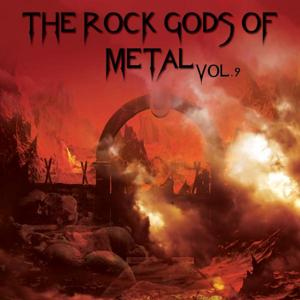 The Rock Gods Of Metal Vol. 9