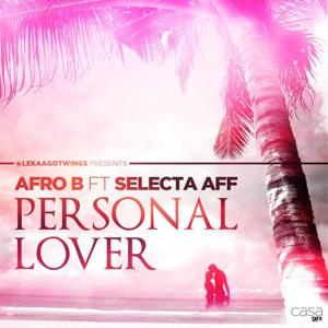 Personal Lover (feat. Selecta Aff)
