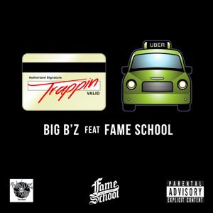 Trapping' Out da Uber (feat. Fame School)