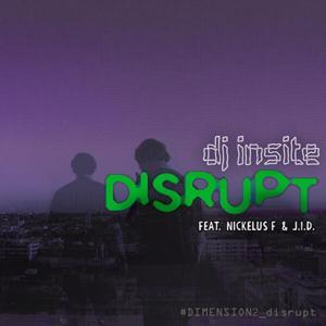 Disrupt (feat. Nickelus F & J.I.D.)