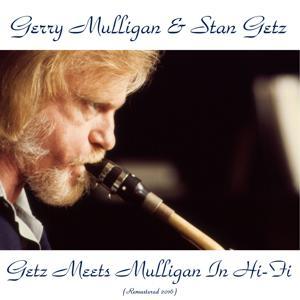 Getz Meets Mulligan in Hi-Fi (Remastered 2016)
