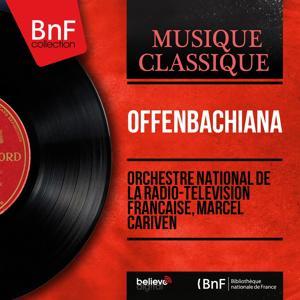 Offenbachiana (Mono Version)
