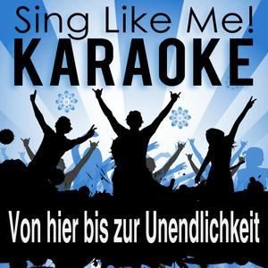 Von hier bis zur Unendlichkeit (Karaoke Version)