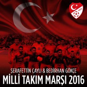 Milli Takım Marşı 2016